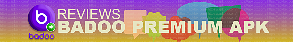 Badoo-Premium-Apk-Reviews