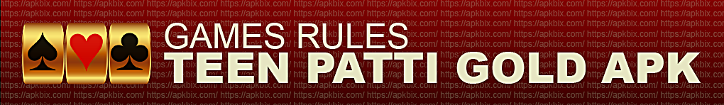 Teen-patti-gold-Games-Rules