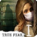 True Fear: Forsaken Souls Part 1 Mod Apk